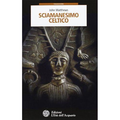 Sciamanesimo celtico
