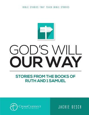 God's Will Our Way