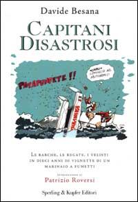 Capitani disastrosi