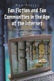 Fan Fiction and Fan Communities in the Age of the Internet