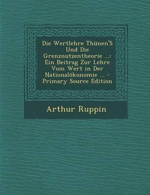 Die Wertlehre Thunen's Und Die Grenznutzentheorie ...