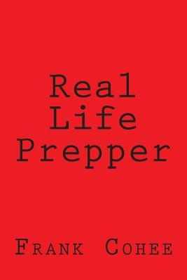 Real Life Prepper