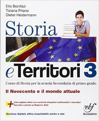 Storia e territorio. Con e-book. Con espansione online. Per la Scuola media