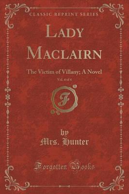 Lady Maclairn, Vol. 4 of 4