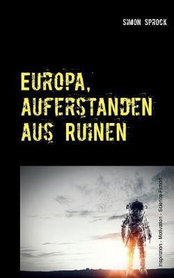 Europa, auferstanden aus Ruinen