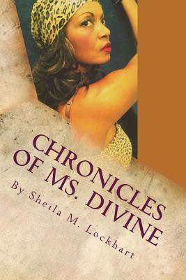 Chronicles of Ms. Divine