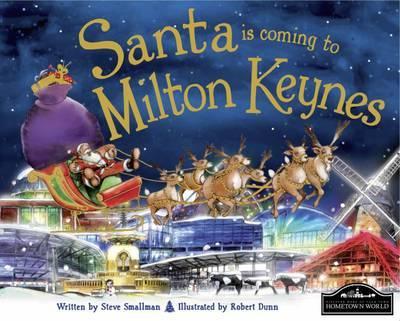 Santa is Coming to Milton Keynes