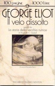 "George Eliot: ""Il velo dissolto"""