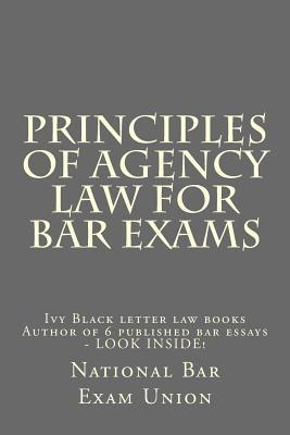 Principles of Agency Law for Bar Exams