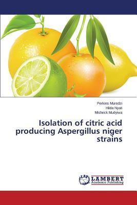 Isolation of citric acid producing Aspergillus niger strains
