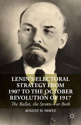 Lenin's Electoral Strategy from 1907 to the October Revolution of 1917