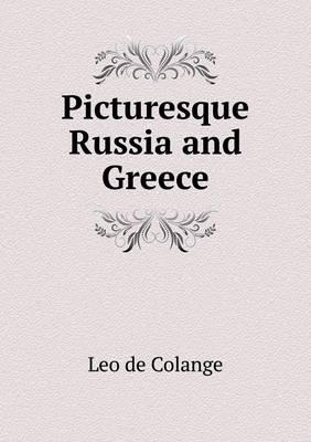 Picturesque Russia and Greece