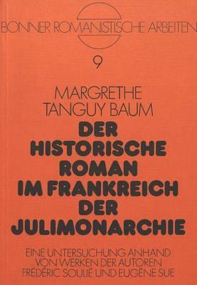 Der historische Roman im Frankreich der Julimonarchie