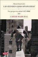 NUEVA HISTORIA DE LAS GRANDES CRISIS FINANCIERAS/