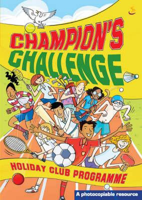 Champion's Challenge (Holiday Club Material)