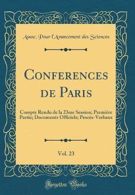 Conferences de Paris, Vol. 23
