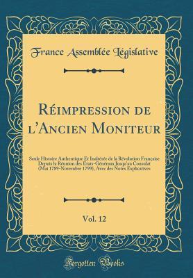 Réimpression de l'Ancien Moniteur, Vol. 12