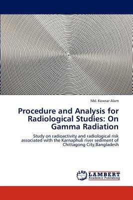 Procedure and Analysis for Radiological Studies