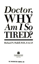 Doctor, Why Am I So Tired