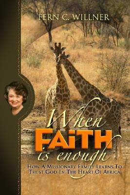When Faith Is Enough