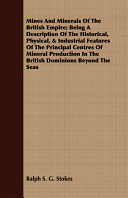 Mines and Minerals of the British Empire