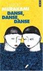 Danse, danse, danse.