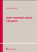 Armi e munizioni comuni e da guerra