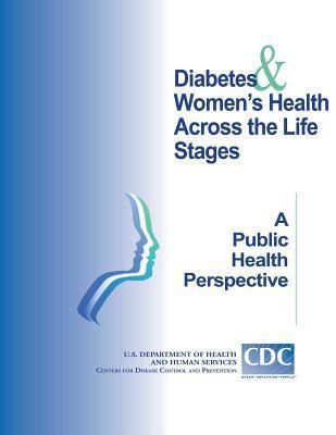 Diabetes Women's Heath Across the Life Stage