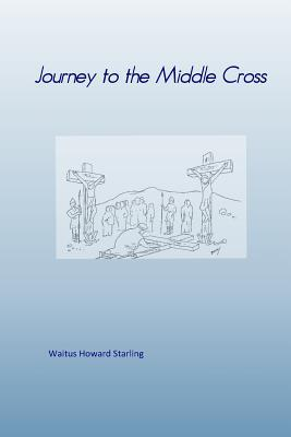Journey to the Middle Cross