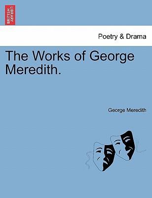 The Works of George Meredith. VOLUME VI