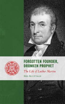 Forgotten Founder, Drunken Prophet