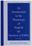 An Introduction to the Phonology of English for Teachers of ESOL