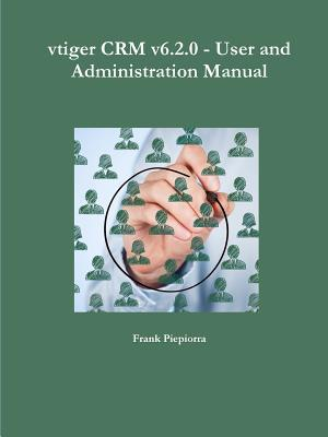 vtiger Crm v6.2.0 - User and Administration Manual