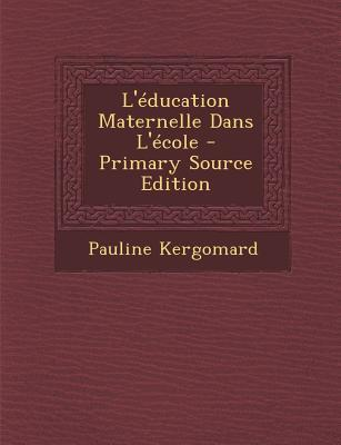 L'Education Maternelle Dans L'Ecole