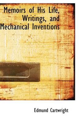 Memoirs of His Life, Writings, and Mechanical Inventions