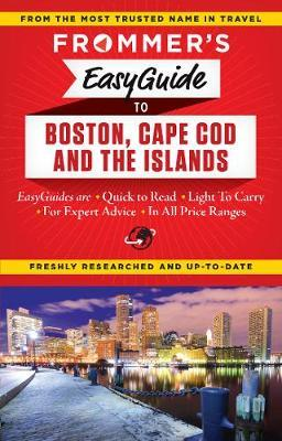 Frommer's Easyguide to Boston, Cape Cod & the Islands 2015
