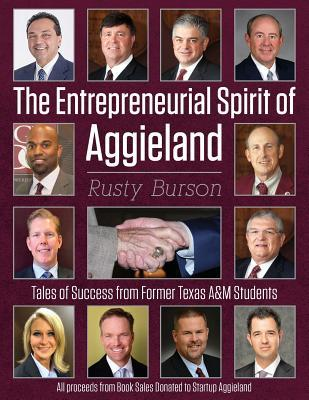 The Entrepreneurial Spirit of Aggieland