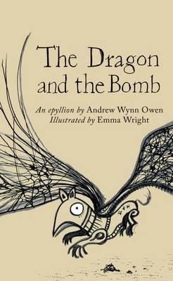 The Dragon and the Bomb (The Emma Press Picks)