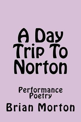 A Day Trip to Norton