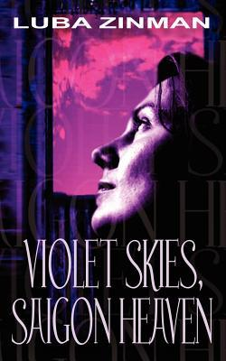Violet Skies, Saigon Heaven