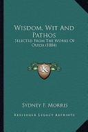 Wisdom, Wit and Pathos Wisdom, Wit and Pathos