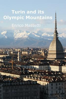 Turin and its Olympi...