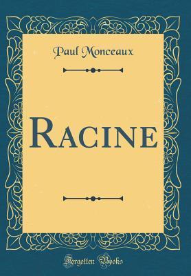 Racine (Classic Reprint)