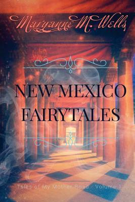 New Mexico Fairytales
