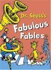 Dr.Seuss's Fabulous Fables: 3 Books in 1