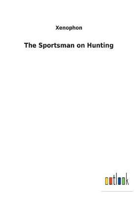 The Sportsman on Hunting