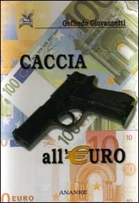 Caccia All'euro