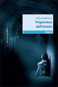 Prigioniera dell'amore
