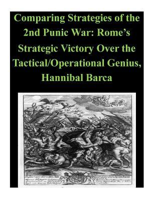 Comparing Strategies of the 2nd Punic War