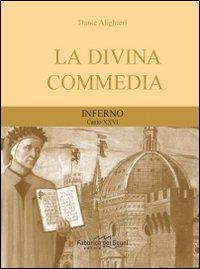 Divina Commedia. Inferno canto 26°